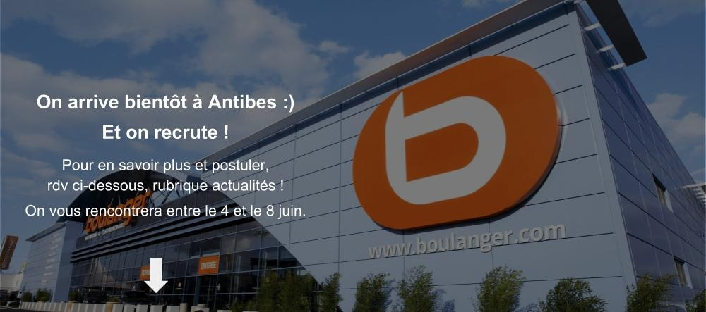 Ouverture prochaine : Boulanger Antibes