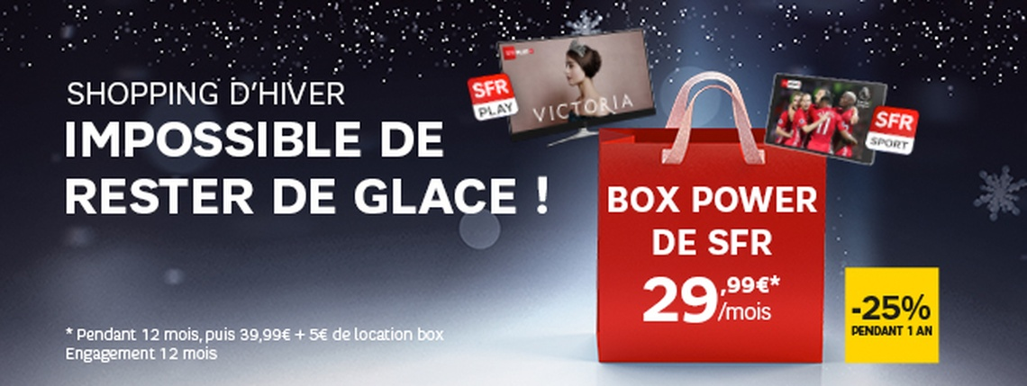 Box Power 29,99€/mois