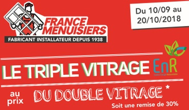 FRANCE MENUISIERS ANGOULEME - Offre triple vitrage