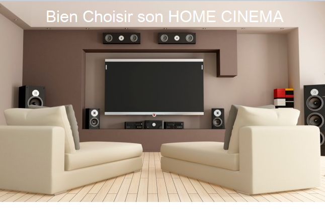 GUIDE D'ACHAT HOME CINEMA